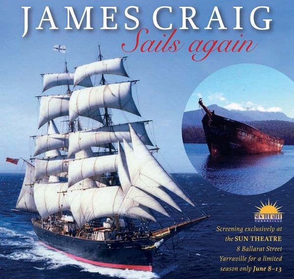 Making of the James Craig Sails Again was held on Wednesday, 26 July 2017